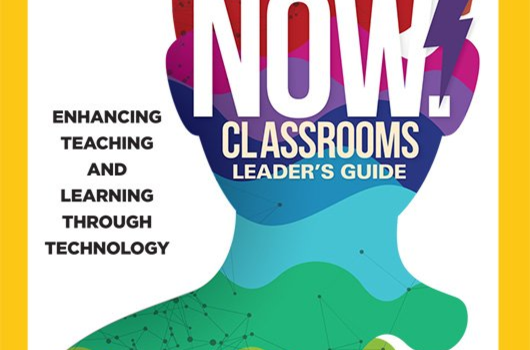 Now Classrooms Leadership Guide in Final Edit
